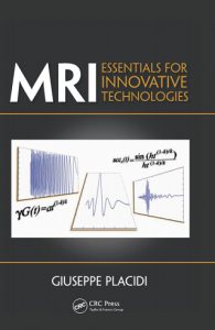 MRI Essentials for Innovative Technologies