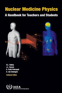 Nuclear Medicine Physics: A Handbook for Teachers and Students